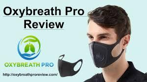 Oxybreath pro - masque de protection – avis – composition – effets secondaires