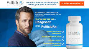 Follicle rx - temoignage - forum - composition - avis